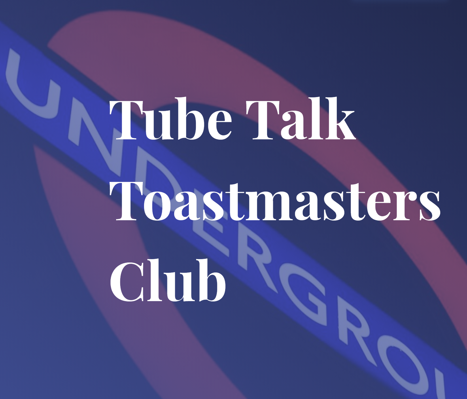 Tube Talk Toastmasters Public Speaking Training