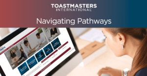 Toastmasters' Pathways to Public Speaking and Leadership development